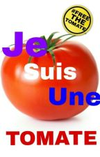 JE SUIS UNE TOMATE (#FREETHETOMATE) by tonperelekarcher