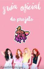 Guia Oficial do Projeto Live Love K-pop by projetolivelove_kpop