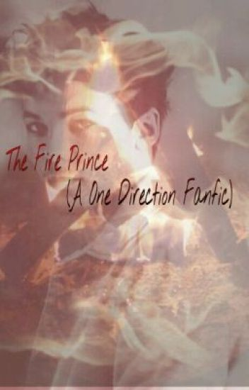 The Fire Prince (A Louis Tomlinson Fanfic)