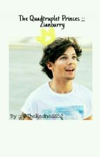 The Quadtruplet Princes... ;; Zianourry {Louis Centric} by TheRedness52