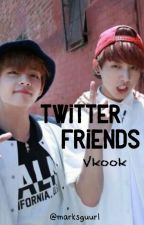 Twitter Friends//Vkook  #Wattys2017 by marksguurl