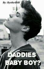Daddies Baby Boy? by Ryoko4848