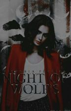 Night Of Wolf's by -ladyslap