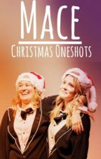 Mace Christmas Oneshots  by UnholyHelbig