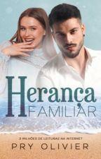 Herança Familiar by Pryoliviier