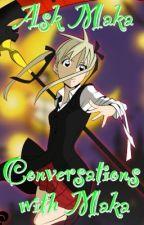 Ask Maka_Albarn_ & Conversations with Maka by Maka_Albarn_