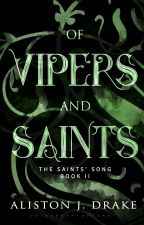 Of Vipers and Saints [TSS Book 2] by Poindexter