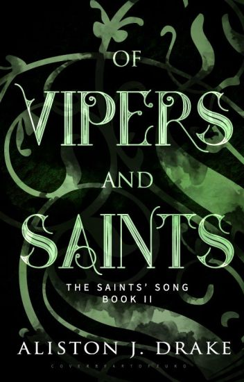 Of Vipers and Saints [TSS Book 2]