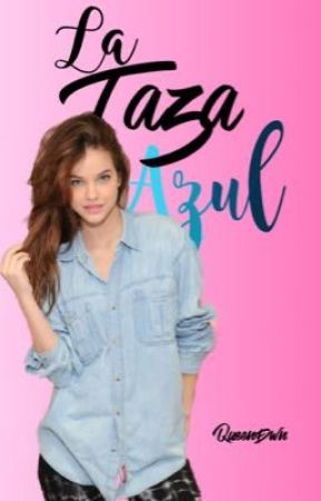 La Taza Azul(One-shot) by QueenDwn
