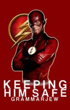 Keeping Him Safe  | Barry Allen by GrammarJew