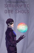Smutty DC One Shots by MarvelousFeels