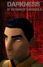 Darkness (Star Wars Rebels short story)  by returnoftherebels