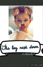 The Boy Next Door// A Jacob Sartorius Dirty Fan Fic by JSfanfic