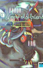 [ErrorInk] My New Old Friend by Tenki-ALV