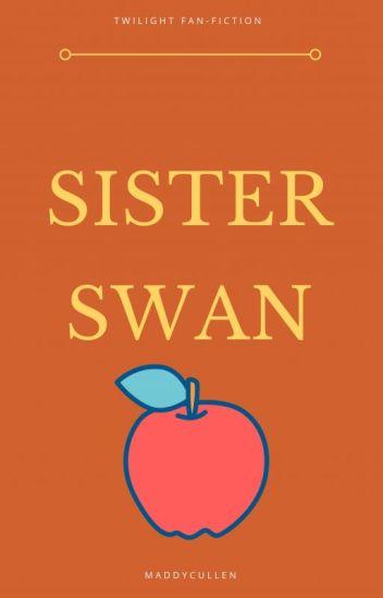 Sister Swan (Twilight Fan-fiction)