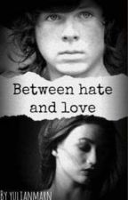 BETWEEN HATE AND LOVE (ORIGINAL) by yulianmarn0