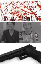 Love And A Hand Gun (Max and Harvey fan fiction) by adyg02