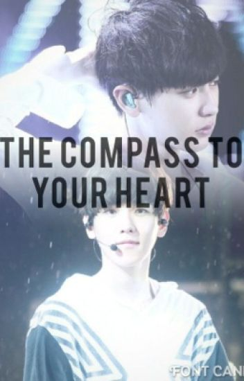 The Compass to your Heart ~ Baekyeol ~ fanfiction