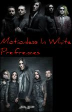 Motionless In White Prefrences by LeoSHardy