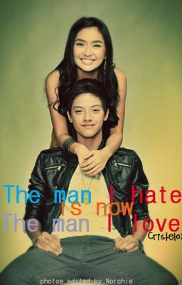 ♥The Man I Hate is now The Man I L♥ve(HIATUS)♥