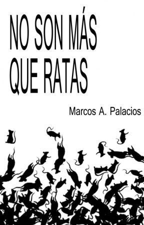 No son más que ratas by Marcos_A_Palacios