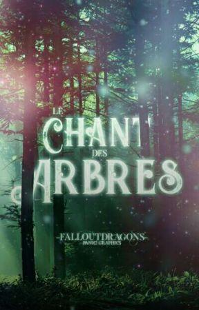 Le Chant Des Arbres by -FallOutDragons-