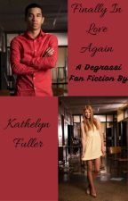 Finally in Love Again by KathelynFuller