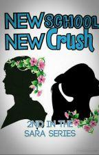 New School...New Crush? by linkel01