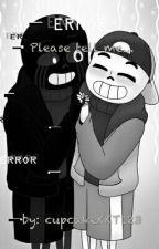 please tell me... (ErrorFresh) by cupcakeKKT123