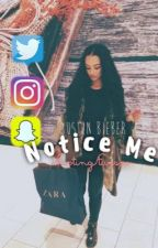 Notice Me    jdb interracial [ONGOING] by ShootingStarsxo