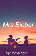 Mrs.Bieber by JodieRight