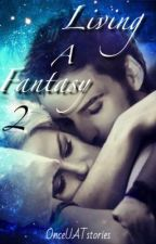 Living A Fantasy 2 || CaptainSwan by onceUATstories