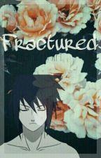 Fractured ◈ Sasuke Uchiha by RedBurnGirl
