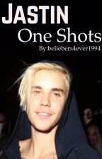 Jastin One Shots  by beliebers4ever1994