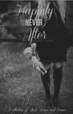 Happily Never After by MissTeenVogue03