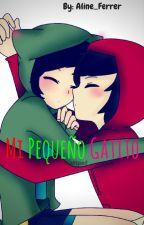 Mi Pequeño Gatito /Doblecero x DannCat/ by _Solitary_Angel_
