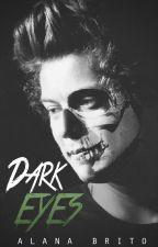 Dark Eyes | H.S by sheslikesstyles