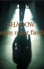 Shadow a white collar fan-fic by Nightmare--moon