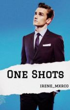 One Shots [Pedidos Cerrados] by itsroniemxrco