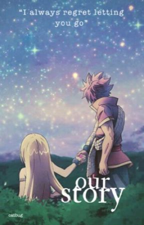 Our Story | Nalu {Rewriting Soon} by catbug__