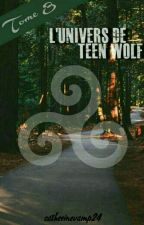 ~ L'univers de Teen Wolf ~ • Saison 3 by catherinevamp24