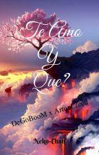 Te Amo Y Que? -*Yaoi* (2da parte de Lazos de amor) by Neko-Chan_05