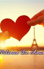 Milênios De Amor by Vondy_JorTeusete