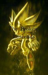 The Broken Emeralds by macllynn1677