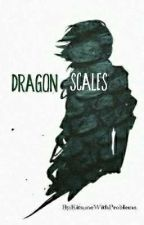 Dragon Scales [ON HOLD] by KitsuneWithProblems