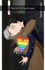 Yuri's love for Victor A-Z by AnimeOtaku2001