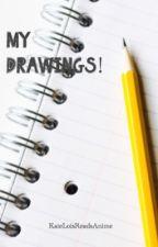 My drawings by KateLoisReadsanime