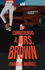 Conociendo a Mrs Brown © [S.U.D.C #1] #WOWAwards2k17 by 5S-Lavig