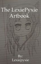 The LexiePyxie Artbook <3 by Lexiepyxie