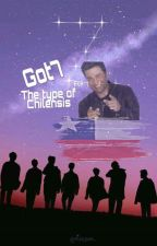 Got7 the type of chilensis by hootsotuff